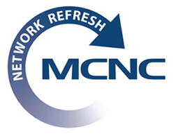 MCNC Network Refresh